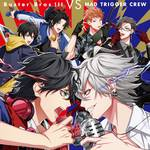 Buster Bros!!! VS MAD TRIGGER CREW