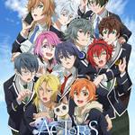 TVアニメ「ACTORS」キービジュアル