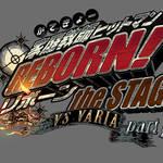 『家庭教師ヒットマンREBORN!』the STAGE–vs VARIA partⅡ-