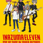 『イナズマイレブン』9月13日よりタワーレコードにてPOP UP SHOP開催決定!