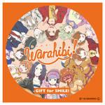 「Warahibi!」メインテーマ「GIFT for SMILE!」CD発売決定!