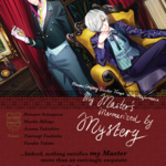 A3's Event 'My Master's Mesmerized by Mystery' opening on 3/16 (PT), Tryouts from 3/12! 01