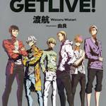 「GETUP! GETLIVE!(ゲラゲラ)」ショートアニメ化決定4