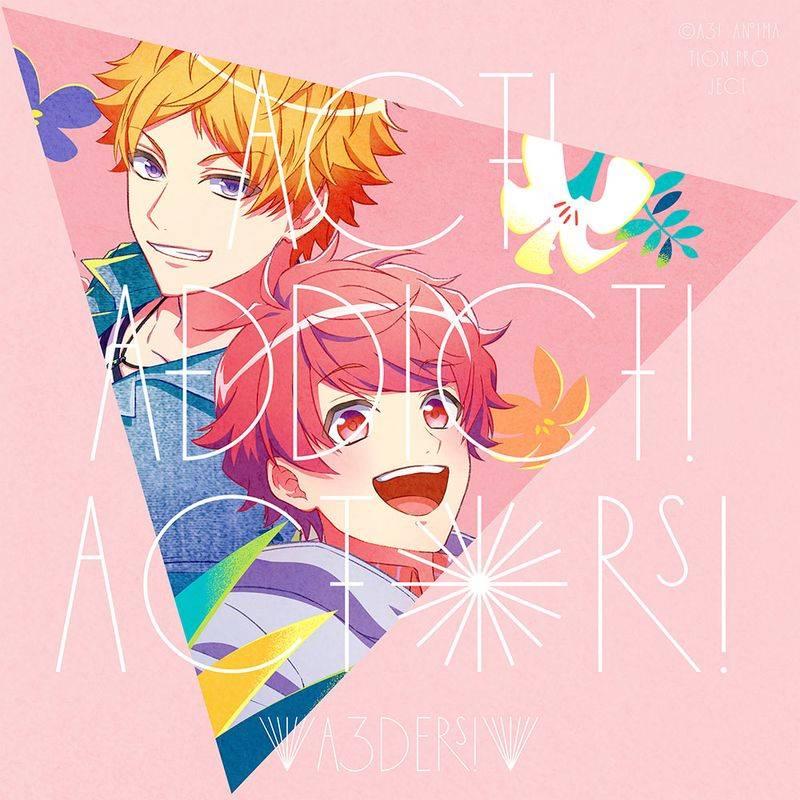 TVアニメ『A3!』SEASON SPRING&SUMMER オープニングテーマ
