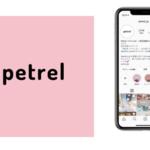 Instagramメディア「Petrel(ぺトレル)」